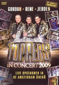 Cover Gordon - Rene - Jeroen - Toppers In Concert 2009 [DVD]